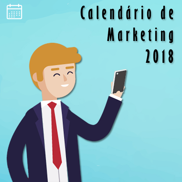 Calendário de marketing para suas campanhas de 2018